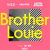 VIZE, IMANBEK & DIETER BOHLEN ft.LEONY - Brother Louie (Extended Mix)