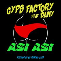 GYPS FACTORY feat. DANY