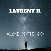 LAURENT H - Alone In The Sky