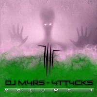 DJ M4RS - 4tt4cks Vol.1