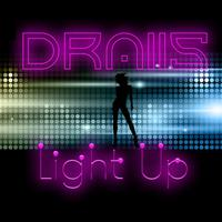 DRAIIS - Light Up